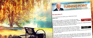 Request Daily E-Devotions from Dr. Jeremiah