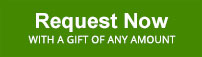 Request Now with a gift of any amount
