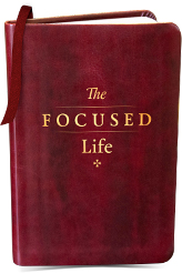 The Focused Life