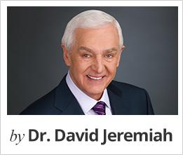 by Dr. David Jeremiah