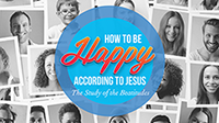 How to Be Happy According to Jesus