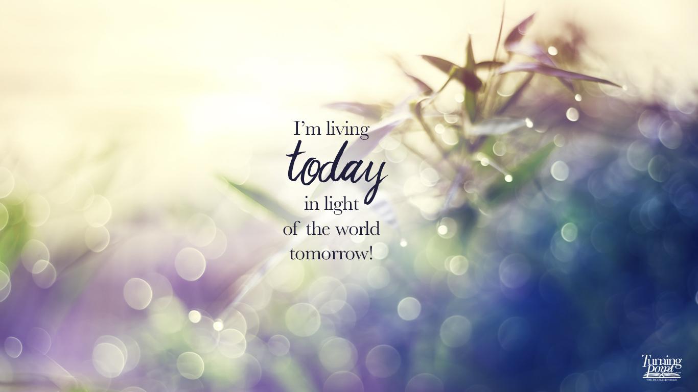 In Light of Tomorrow
