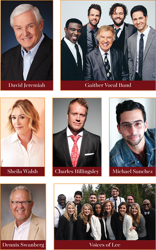 Special Guests David Jeremiah, The Gaither Vocal Band, Sheila Walsh, Charles Billingsley, Michael Sanchez, Dennis Swanberg, and Voices of Lee