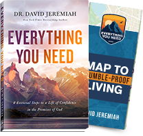 Everything You Need, by Dr. David Jeremiah PLUS the Map to Stumble-Proof Living