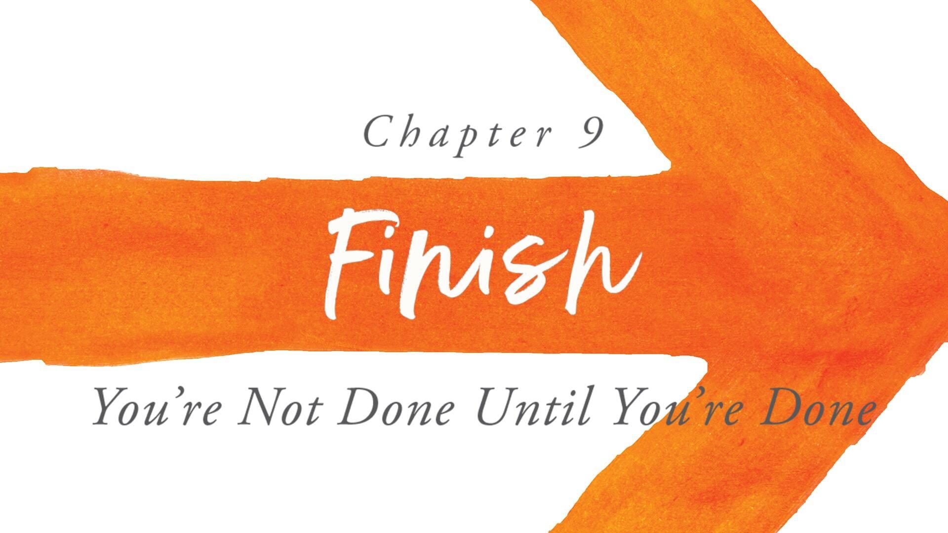 Forward Chapter 9: Finish
