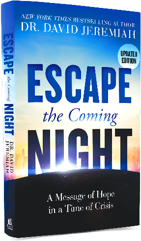 Escape the Coming Night, by Dr. David Jeremiah