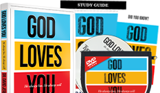 Request Your God Loves You DVD Set with a gift of $60 or more