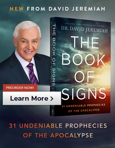 New From David Jeremiah - 31 Undeniable Prophecies of the Apocalypse - PREORDER NOW!