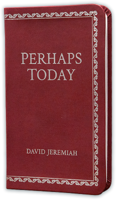 Perhaps Today - New Inspirational Prayer Book from Dr. Jeremiah