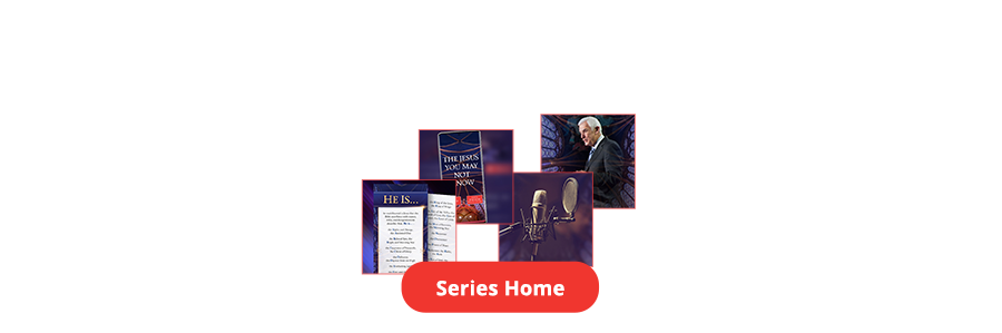 The Jesus You May Not Know Series Home