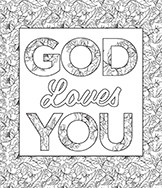 "God Loves You"" Download this Free Coloring Sheet – David Jeremiah Blog"