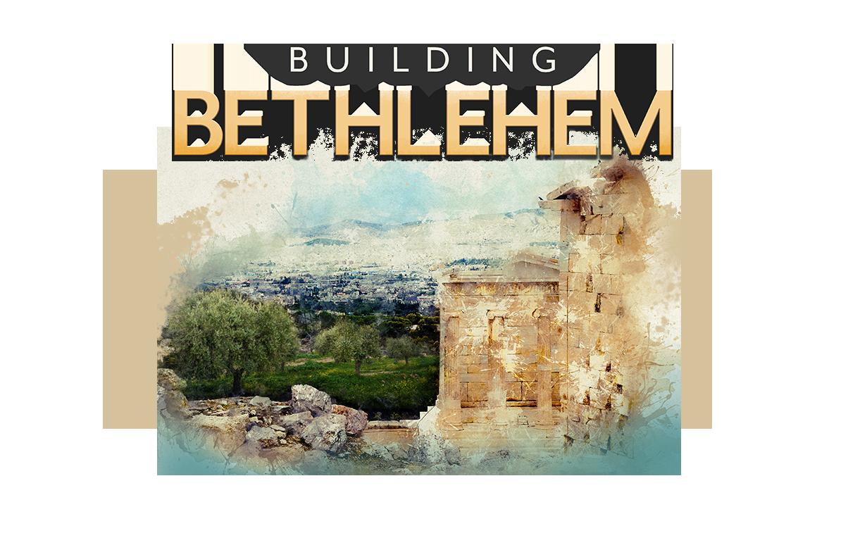 Building Bethlehem