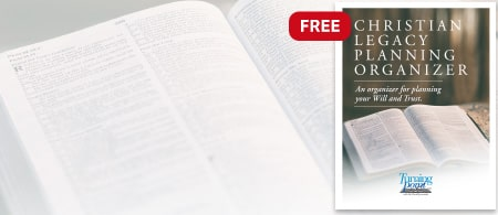 Christian Legacy Planning Organizer - Download Your Free Guide