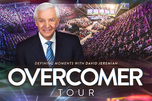 Defining Moments with David Jeremiah - Overcomer Tour