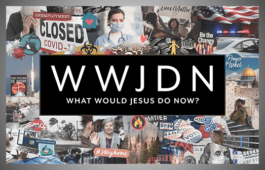What Would Jesus Do Now?