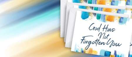 Exclusive Notecards: God Has Not Forgotten You - Who Could You Encourage Today?
