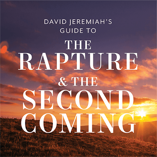 Limited Time Bonus! David Jeremiah's Guide to The Rapture & The Second Coming