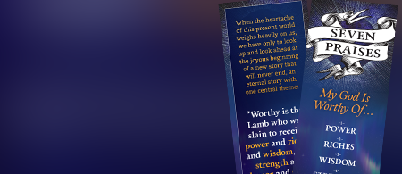 Look ahead to eternity - Request the Seven Praises Bookmark