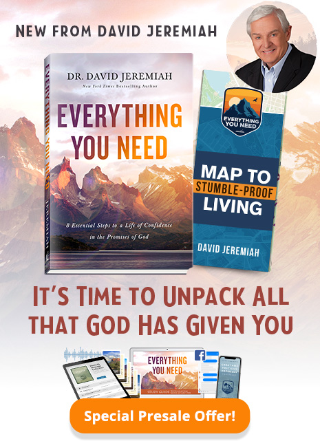 Special Presale Offer! New From David Jeremiah - Everything You Need - It's Time to Unpack All that God has Given You
