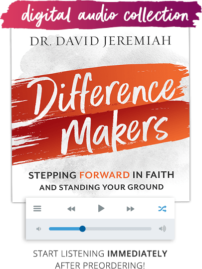Difference Makers - Stepping Forward in Faith and Standing Your Ground