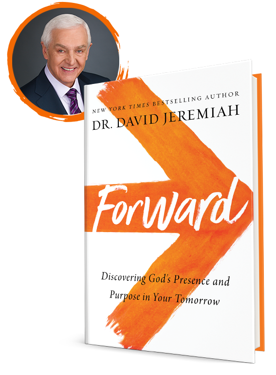 Forward, by Dr. David Jeremiah