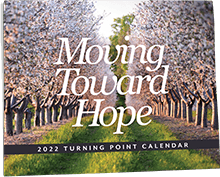 Moving Towards Hope 2022 Calendar