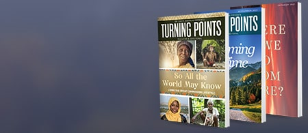 Request Your Subscription Today - Turning Points Magazine & Devotional