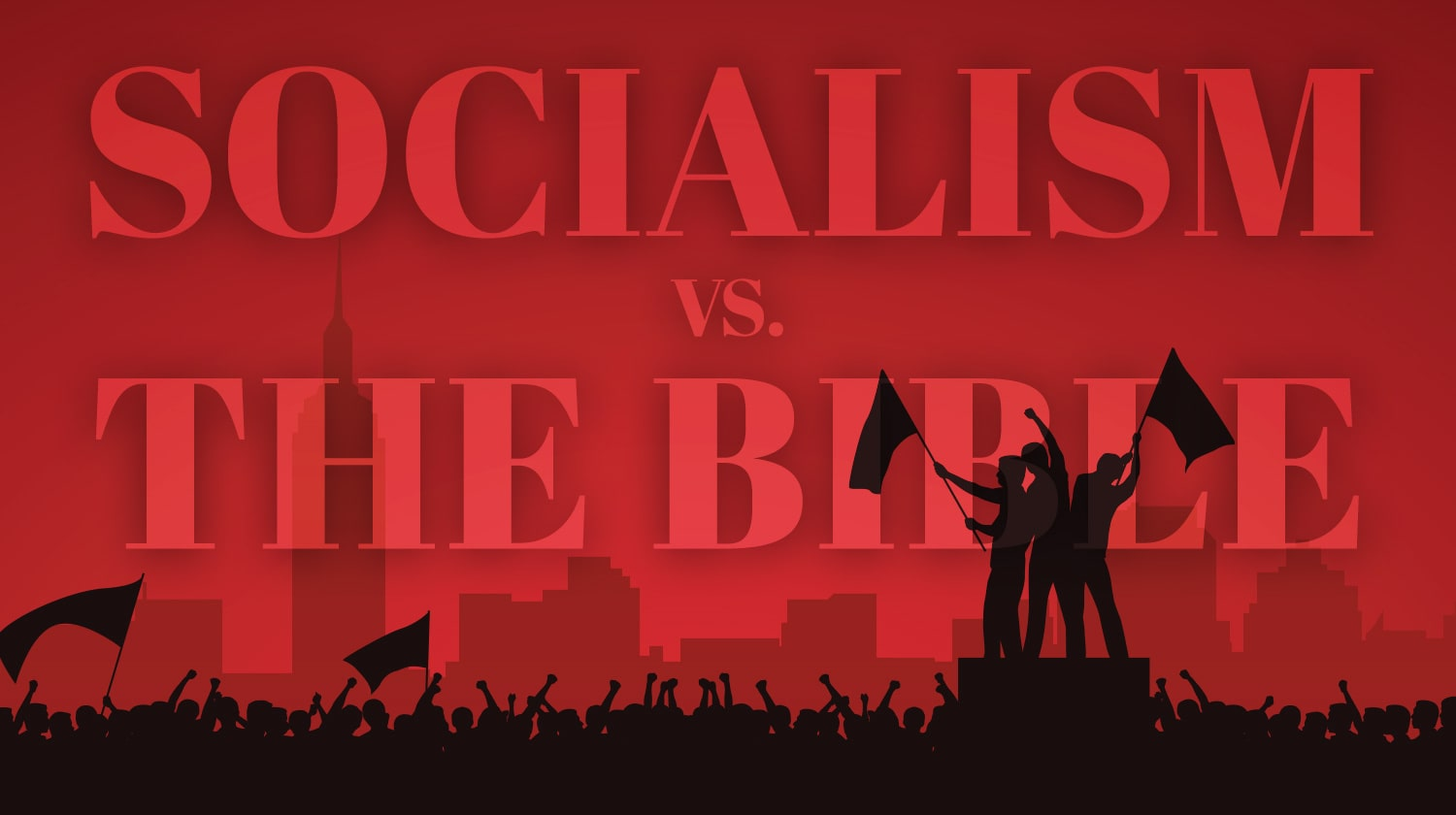 What Does the Bible Say About Socialism?