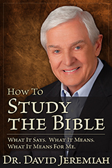 How to Study the Bible – David Jeremiah Blog