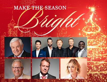 Make the Season Bright - Dr. David Jeremiah, The Gaither Vocal Band, Sheila Walsh, Dennis Swanberg and more!