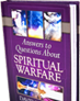 Request your copy of Answers to Questions About Spiritual Warfare with a gift of any amount
