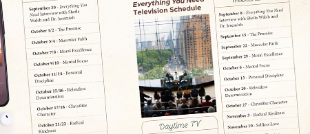 Everything You Need broadcast schedule - Download your copy