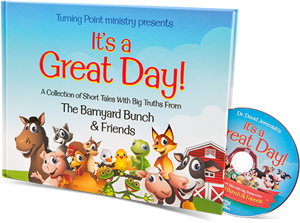 It's a Great Day: A Collection of Short Tales with Big Truths From the Barnyard Bunch & Friends