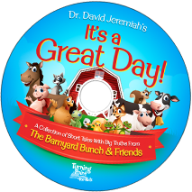 It's a Great Day: A Collection of Short Tales with Big Truths From the Barnyard Bunch & Friends CD