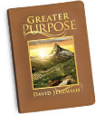 Receive Greater Purpose with your generous donation