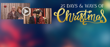 25 Ways and 25 Days of Christmas