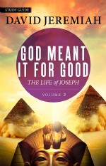God Meant it for Good: Joseph- Vol. 2