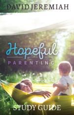Hopeful Parenting