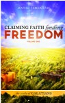 Claiming Faith Finding Freedom - Volume 1