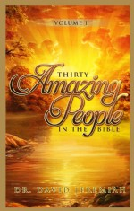30 Amazing People - Volume 1