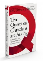 Ten Questions Christians Are Asking Book