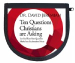 Ten Questions Christians Are Asking