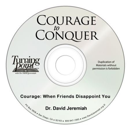 Courage: When Friends Disappoint You  Image