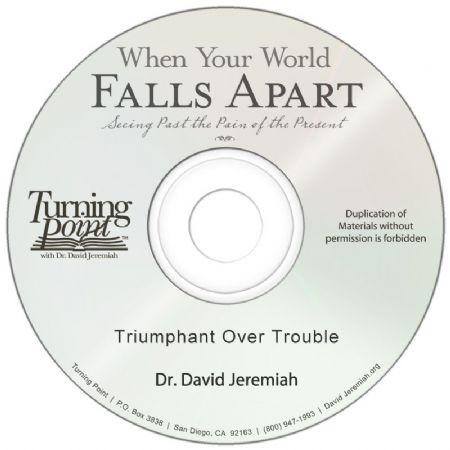 Triumphant Over Trouble  Image
