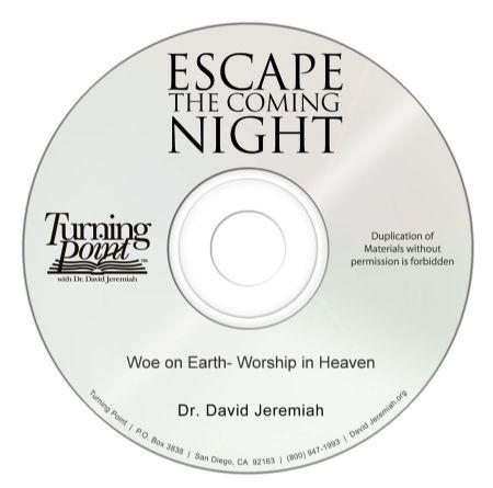 Woe on Earth- Worship in Heaven Image