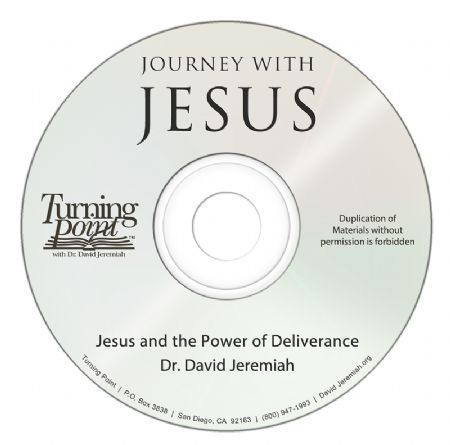 Jesus and the Power of Deliverance Image