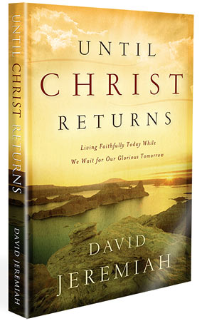 Until Christ Returns