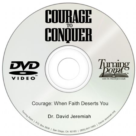 Courage: When Faith Deserts You Image
