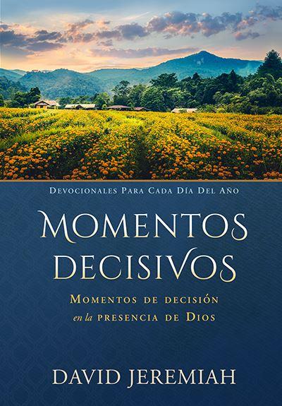 Momento Decisivo: Momentos de Decisión en la Presencia de Dios Image