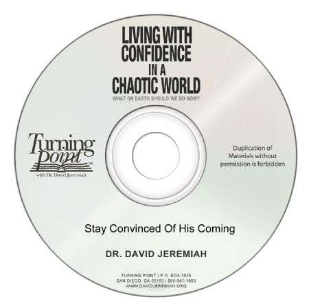 Stay Convinced Of His Coming  Image